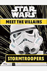 Star Wars Meet the Villains Stormtroopers Kindle Edition