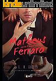 MATHEUS FERRARO: Nada é o que parece.