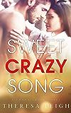 Sweet Crazy Song (Crown Creek)