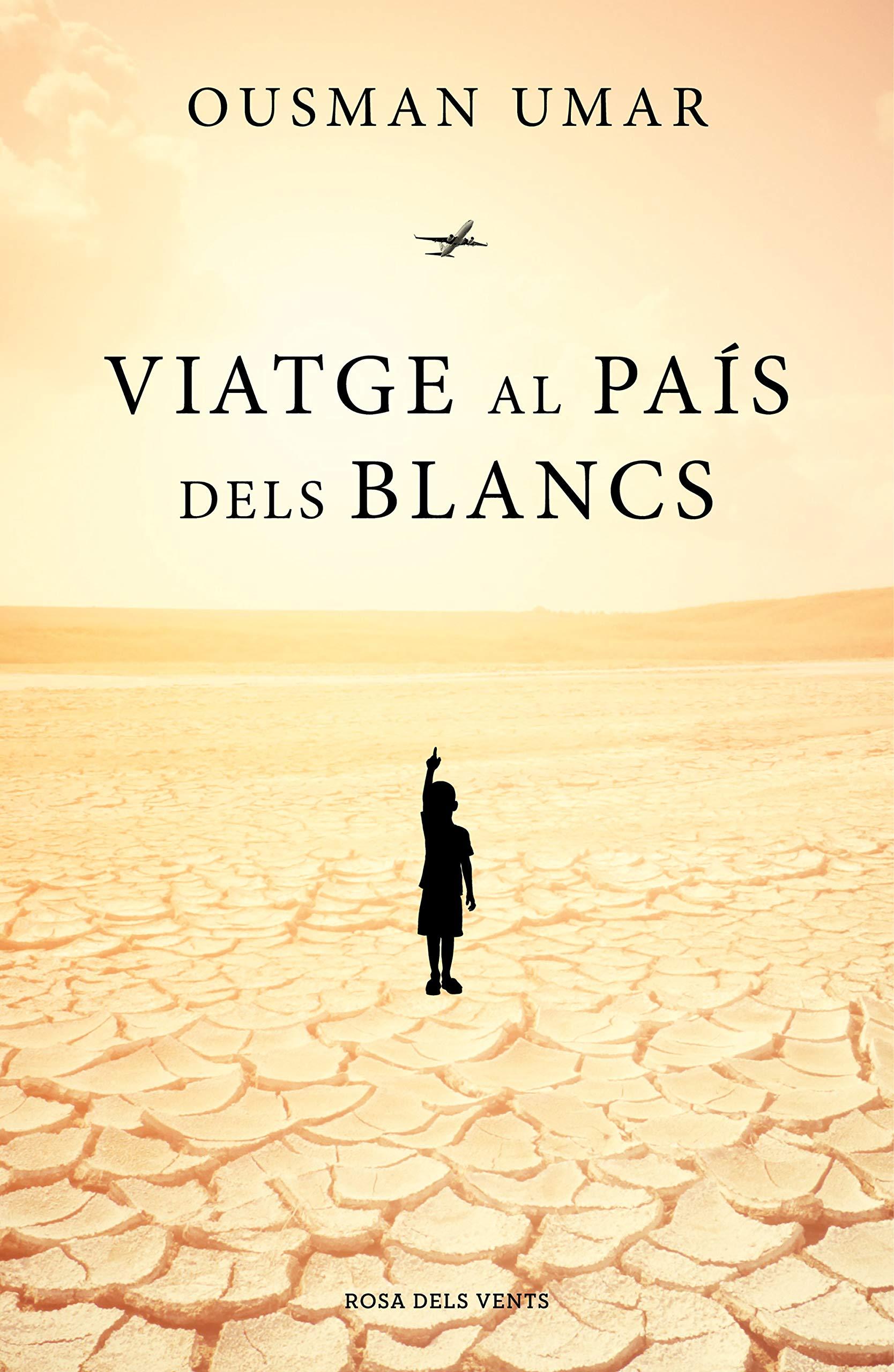 Viatge al país dels blancs (Catalan Edition)