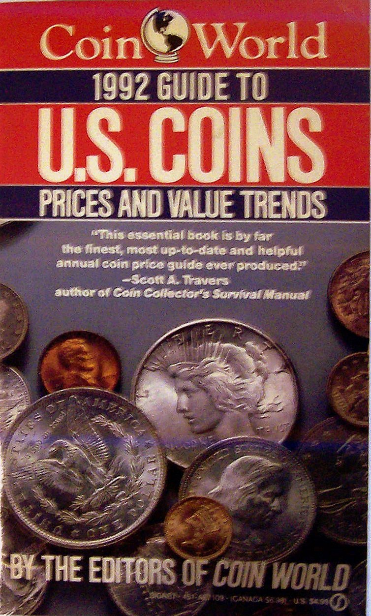 The Coin World 1992 Guide to U.S. Coins, Prices, and Value Trends: Coin  World editors: 9780451171092: Amazon.com: Books
