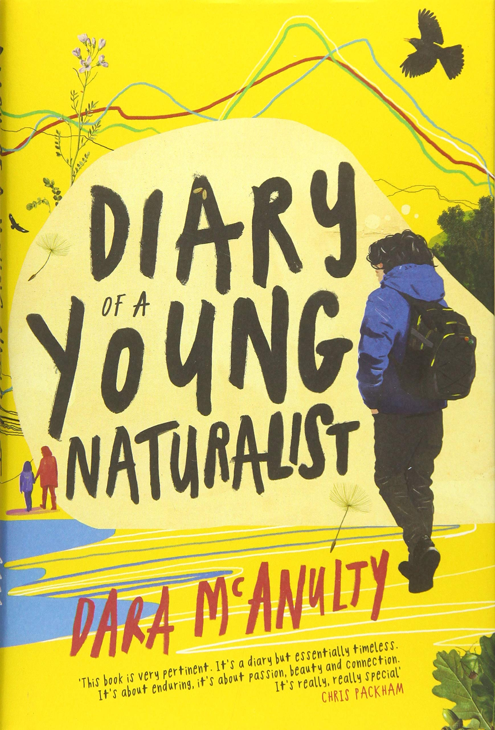 Diary of a Young Naturalist: WINNER OF THE 2020 WAINWRIGHT PRIZE FOR NATURE  WRITING: Amazon.co.uk: McAnulty, Dara: 9781908213792: Books