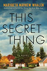 This Secret Thing Kindle Edition