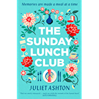 The Sunday Lunch Club: The feel-good novel of 2018 (English Edition)