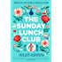 The Sunday Lunch Club: The feel-good novel of 2018
