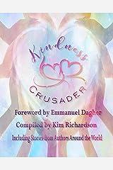 Kindness Crusader Kindle Edition