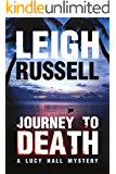 Journey to Death (A Lucy Hall Mystery Book 1)