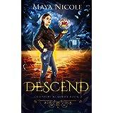 Descend : A Paranormal Academy Romance (Celestial Academy Book 2)