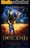 Descend (Celestial Academy Book 2): A Reverse Harem Romance