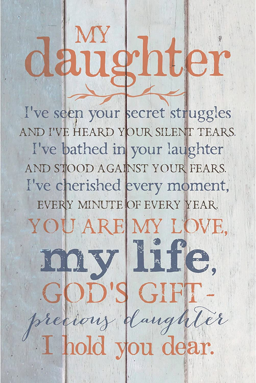 Daughter Wood Plaque with Inspiring Quotes 6x9 - Classy Vertical Frame Wall & Tabletop Decoration | Easel & Hanging Hook | Christian Family Religious Home Decor Saying | My Daughter