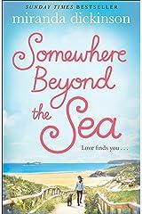 Somewhere Beyond the Sea Kindle Edition