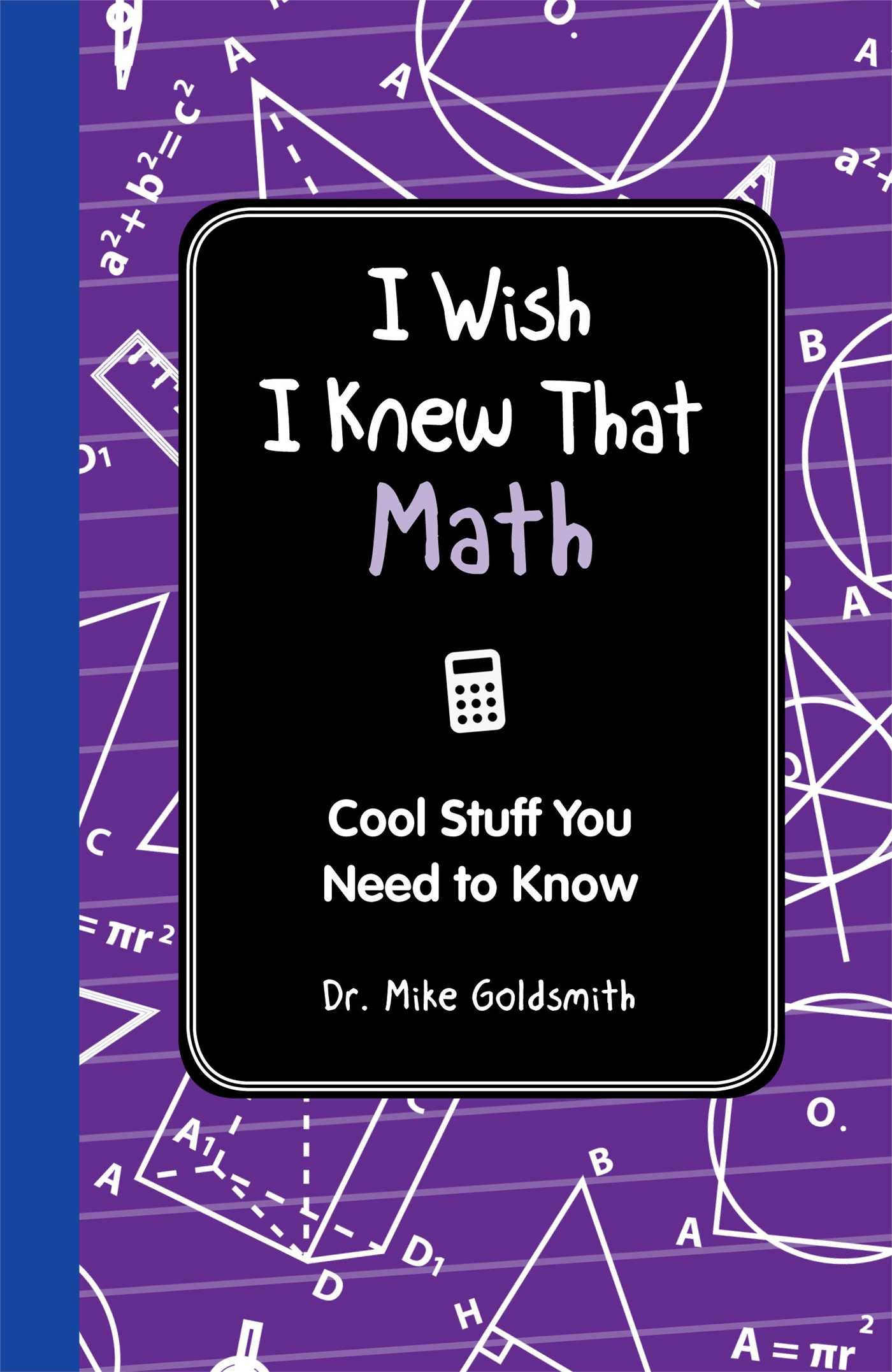 i wish i knew that math cool stuff you need to know dr michael