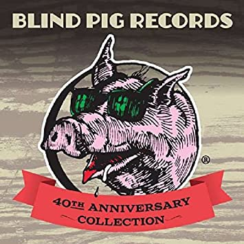 4da9b7cce1d7 Various Artists - Blind Pig Records 40th Anniversary Collection -  Amazon.com Music