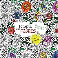 Terapia das Flores - Livro de Colorir Antiestresse