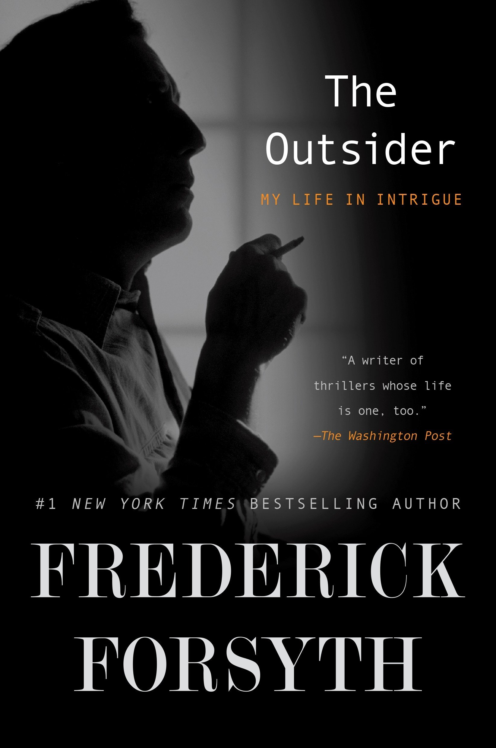 2d2a574f4f6 The Outsider  My Life in Intrigue (Inglês) Capa Comum – 11 out 2016