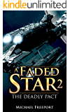 A Faded Star 2: The Deadly Pact