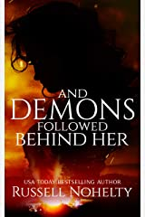 And Demons Followed Behind Her (The Godsverse Chronicles Book 1) Kindle Edition