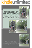Australia in My Notebook: Where Were You When We Did This?