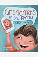 Grandma's in the Phone! Kindle Edition