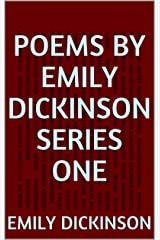Poems by Emily Dickinson Series One Kindle Edition