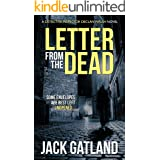 Letter From The Dead: A thrilling murder mystery (Detective Inspector Declan Walsh Book 1)