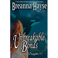 Unbreakable Bonds (The Generals' Daughter Book 9) (English Edition)