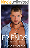 Friends: A Friends to Lovers Gay Romance (White House Men Series Book 2)