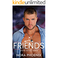 Friends: A Friends to Lovers Gay Romance (White House Men Series Book 2) book cover