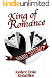 King of Romance (Ward Security Book 7)