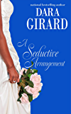 A Seductive Arrangement (The Fortune Brothers Book 2)