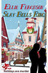 Slay Bells Ring Kindle Edition