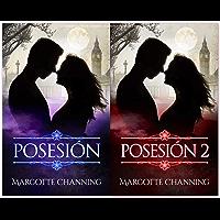 LOS HOMBRES LOBO DE CHANNING: POSESIÓN y POSESIÓN II en un pack especial (Spanish Edition)