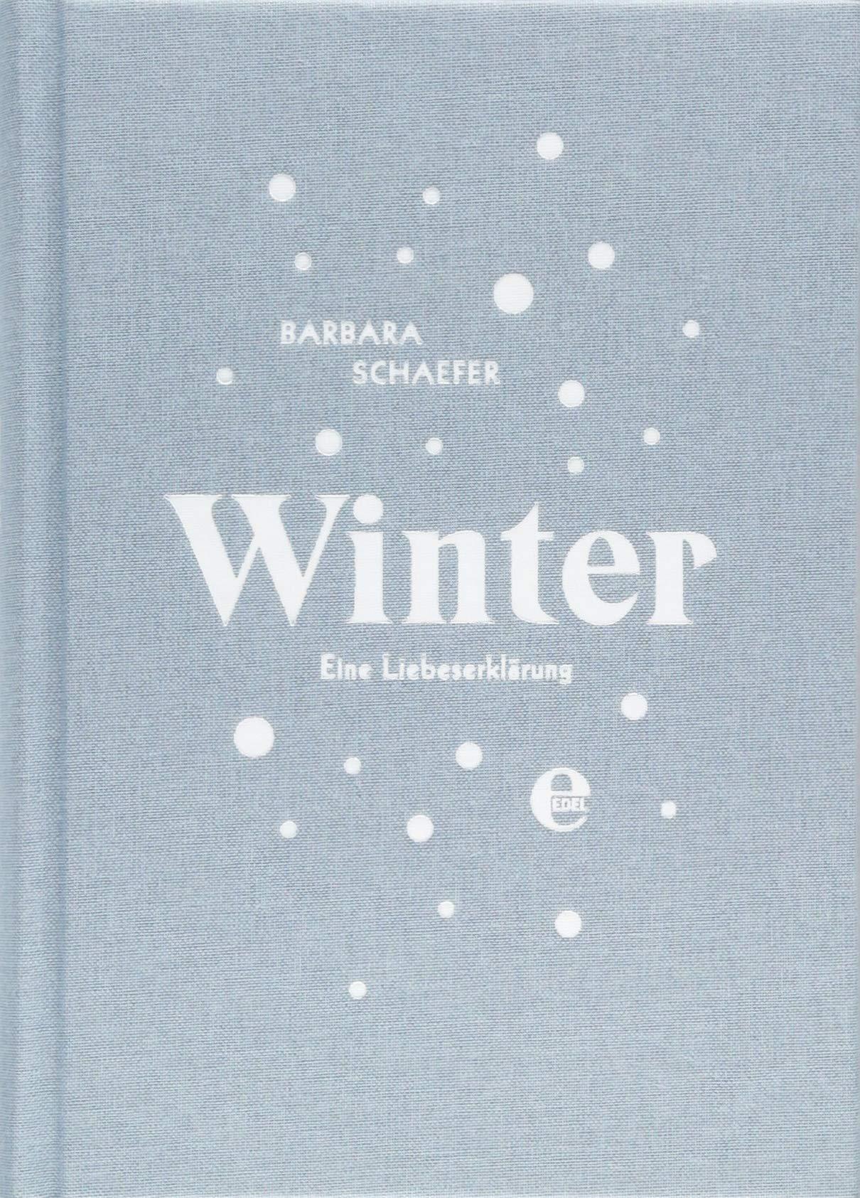 Winter  Eine Liebeserklärung