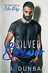 Silver Brewer: The Silver Foxes of Blue Ridge Kindle Edition