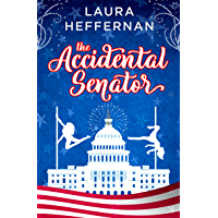 The Accidental Senator (Push and Pole Book 2) book cover