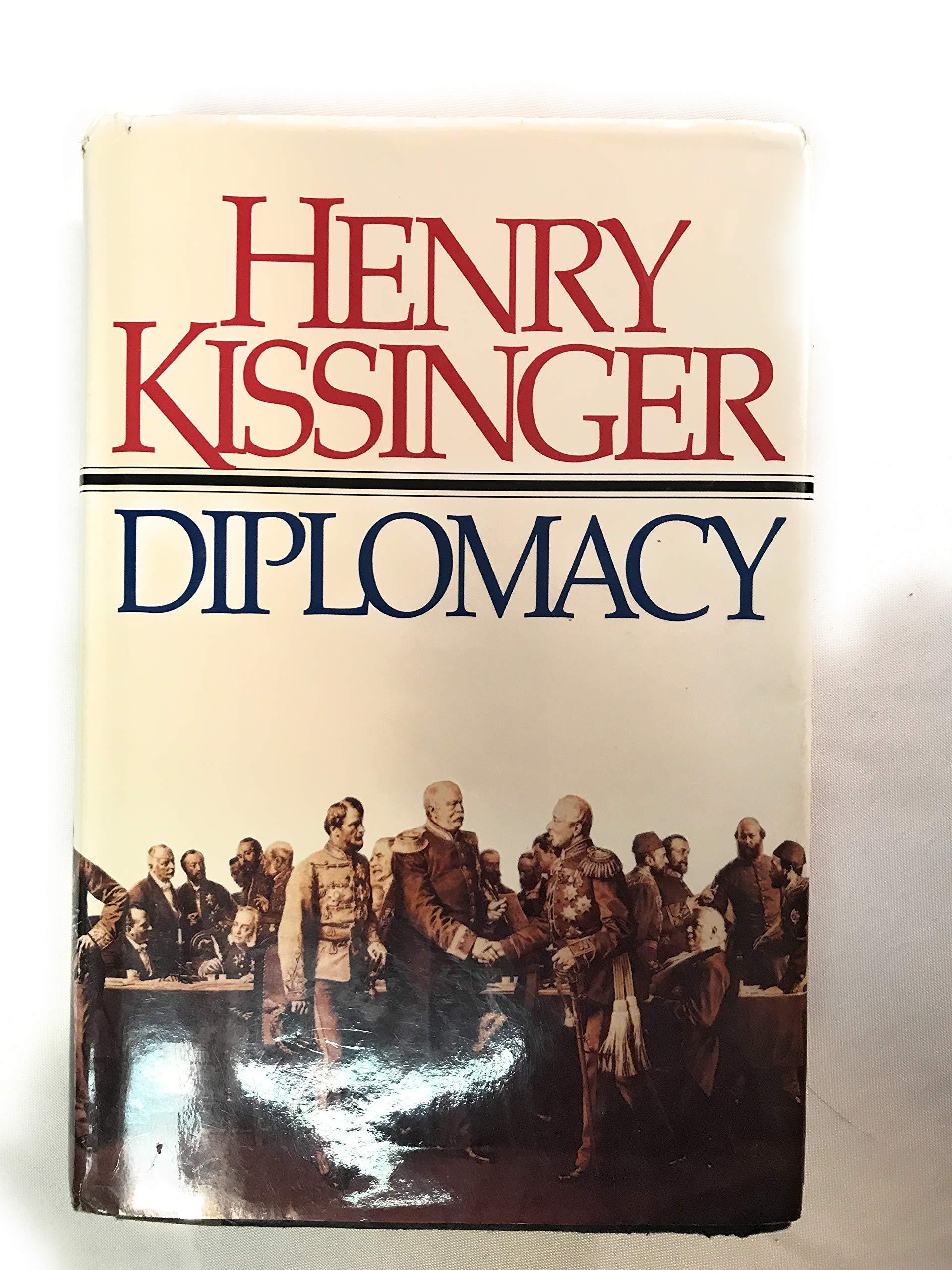 Diplomacy by Henry Kissinger (1994-04-18): Henry Kissinger