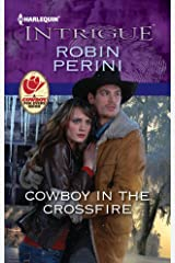 Cowboy in the Crossfire (Carder Texas Connections Series Book 2) Kindle Edition