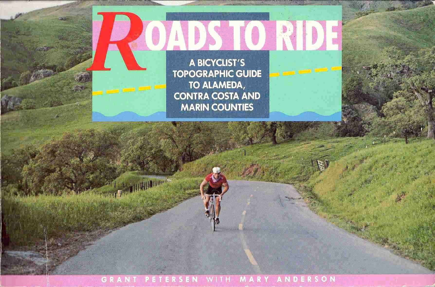 roads-to-ride-a-bicyclist-s-topographic-guide-to-alameda-contra-costa-and-marin-counties