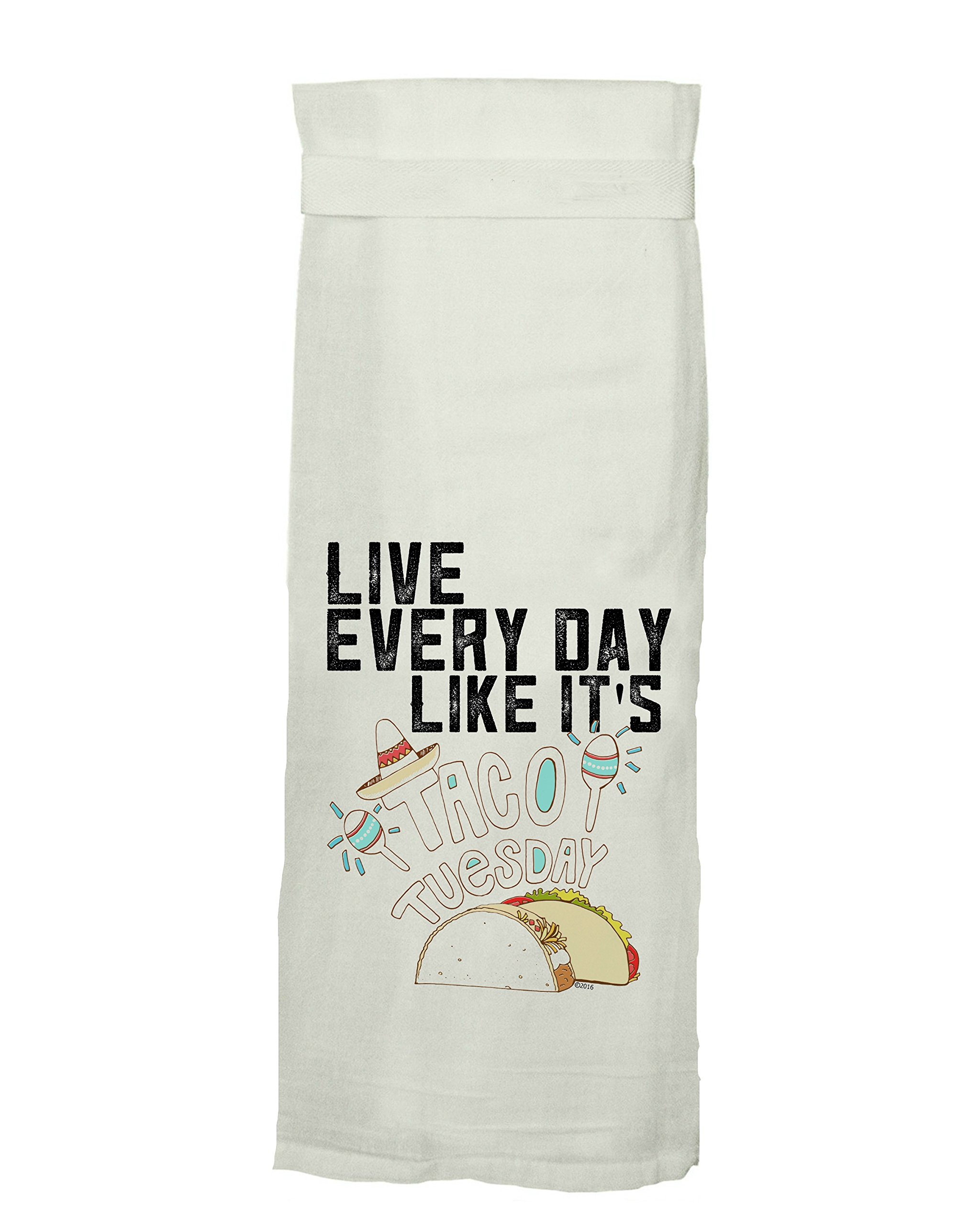 Twisted Wares Kitchen Towel, Funny With Hang Tight Design by LIVE EVERY DAY LIKE IT'S TACO TUESDAY Made With A Super Absorbent, Quick Dry, Lint Free 100% Cotton Flour Sack by Twisted Wares