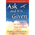 Ask and It Is Given: Learning to Manifest Your Desires (Law of Attraction)