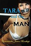 Tara and the Man (English Edition)