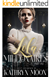 Lola & the Millionaires: Part One