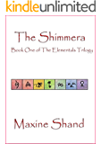 The Shimmera (The Elementals Trilogy Book 1)