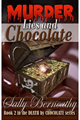 Murder, Lies and Chocolate (Death by Chocolate Book 2) Kindle Edition