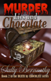 Murder, Lies and Chocolate (Death by Chocolate Book 2) (English Edition)