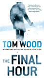 The Final Hour (Victor Book 7)