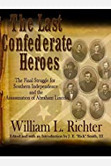 The Last Confederate Heroes