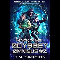 Mack 'n' Me: Odyssey Omnibus #2: Books 4-6: Mack 'n' Me: The Transporter's Favor, Wolves of alpha 9, and Diplomacy 101…