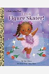 I'm a Figure Skater! (Little Golden Book) (English Edition) Edición Kindle