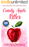 Candy Apple Killer (Apple Orchard Cozy Mystery Book 3)